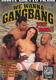 We Wanna Gangbang Your Mom Box Cover