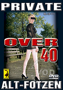 Over 40 - Private Alt-Fotzen (Over 40 - Private Old Cunts) Box Cover