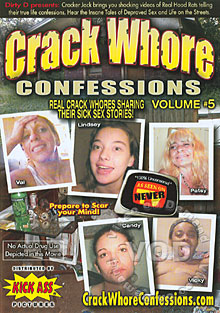 Crack Whore Confessions Volume #5 Box Cover