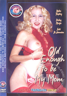 Old Enough To Be My Mom Box Cover
