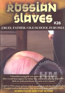Russian Slaves #26 : Cruel Father / Old School In Russia
