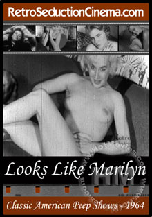 Looks Like Marilyn Monroe - Classic American Peep Shows(1964) Box Cover