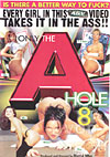 Video: Only The A Hole 8