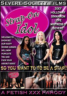 Strap-On Idol: A Fetish XXX Parody