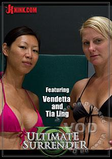 Ultimate Surrender - Featuring Vendetta and Tia Ling Box Cover