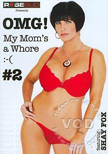 OMG! My Mom's A Whore #2