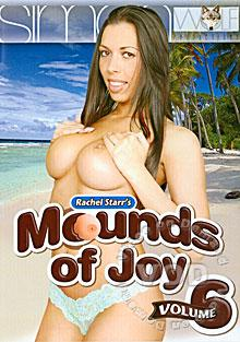 Mounds of Joy Volume 6