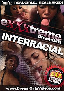 eXXXtreme DreamGirls - Interracial Box Cover