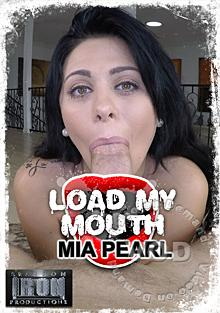 Load My Mouth - Mia Pearl