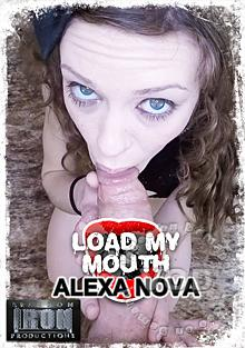 Load My Mouth - Alexa Nova