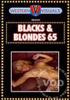 Video: Blacks & Blondes 65