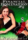 Video: Financial Domination #2