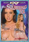 Video: Squirting 201 Vol. 1