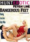 Video: Dangerous Feet Starring Lea Lexis And Kitty White