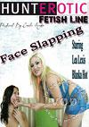 Face Slapping Starring Lea Lexis And Blanka Hot