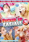 Video: Fucked Up Facials 4