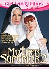 Video: Mother Superior 2