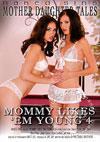 Video: Mommy Likes 'Em Young 4