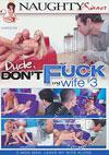Video: Dude, Don't Fuck My Wife #3
