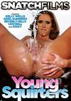 Video: Young Squirters
